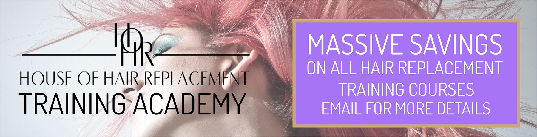 Savings on hair replacement training courses